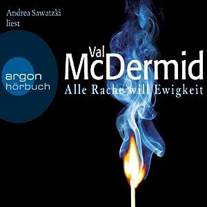 Alle Rache will Ewigkeit Audiobook