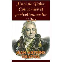 L'art de faire Gouverner et Perfectionner les vins (French Edition)