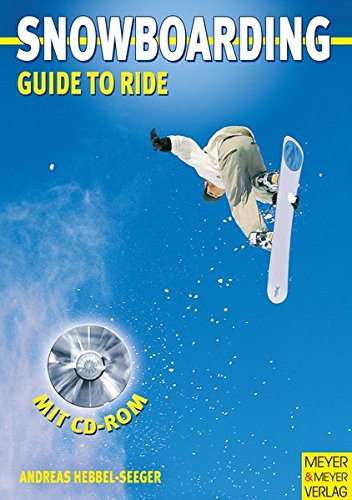 Snowboarding. Guide to Ride