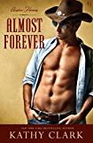 Almost Forever: An Austin Heroes Novel