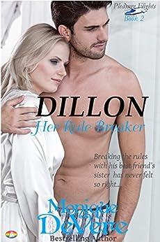 DILLON: Her Rule Breaker (Pleasure Flights romantic comedy series Book 2) by [DeVere, Monique]