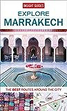 Insight Guides: Explore Marrakech (Insight Explore Guides)