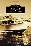 Page and Lake Powell, Jane E. Ward and Kimberly Keisling, 146713158X