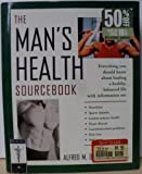 The Men's Health Sourcebook : Everything You Need to Know, Dashe, Alfred M., 156565465X