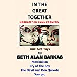 In the Great Together: One-Act Plays | Seth Alan Barkas
