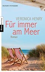 Für immer am Meer: Roman