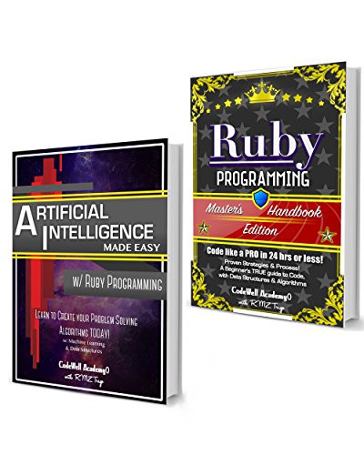 Ruby Programming Box Set: Programming, Master's Handbook & Artificial Intelligence Made Easy; Code, Data Science, Automation,  problem solving, Data Structures & Algorithms (CodeWe