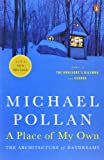 A Place of My Own, Michael Pollan, 0143114743
