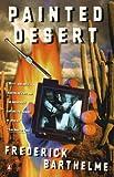 Painted Desert, Frederick Barthelme, 0140242147