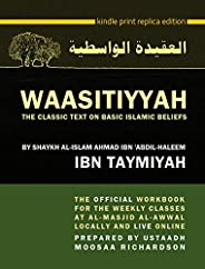 WAASITIYYAH: The Classic Text on Basic Islamic Beliefs (English Edition)