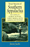 Trout Streams of Southern Appalachia (Regional Fishing)