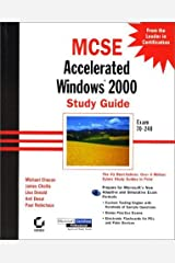 MCSE: Accelerated Windows 2000 Study Guide (MCSE study guide) by M Chacon (2000-09-28) Hardcover