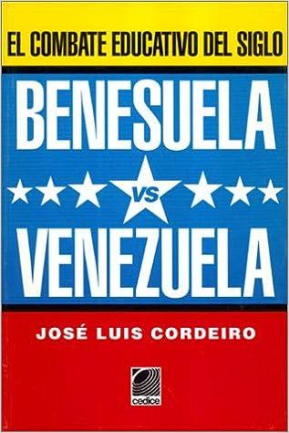 Benesuela Vs. Venezuela El Combate Educativo Del Siglo: Amazon.es: Libros