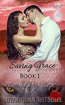 Saving Grace (Shifter Chronicles Book 1) by [Cox, Anita]