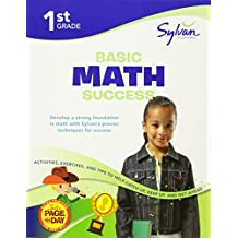1st Grade Basic Math: Activities, Exercises, and Tips to Help Catch Up, Keep Up, and Get Ahead