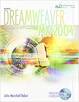Dreamweaver Mx 2004: Design and Application (Iperformance Series)