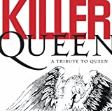 : Killer Queen: A Tribute To Queen