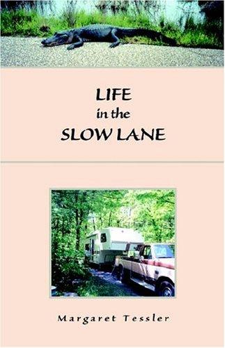 Read Online Life in the Slow lane pdf epub