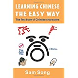 Learning Chinese The Easy Way: Read & Understand The Symbols of Chinese Culture (English and Mandarin Chinese...