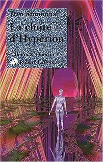 Le cycle d'Hypérion, tome 2 : La chute d'Hypérion  par Simmons