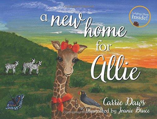 A New Home for Allie: Carrie Daws, Joanie Bruce, Joanie Bruce: 9781620207994: Amazon.com: Books