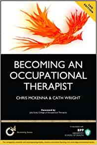Becoming an Occupational Therapist: 9781509702367 ...