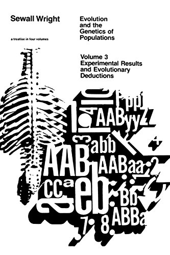 Evolution and the Genetics of Populations, Volume 3: Experimental Results and Evolutionary Deductions (Experimental Resu