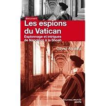 ESPIONS DU VATICAN (LES) : ESPIONNAGE ET INTRIGUES DE NAPOLÉON À LA SHOAN