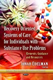 Recovery-Oriented Systems of Care for Individuals with Substance Use Problems, , 1628086483