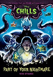 Part of Your Nightmare (Disney Chills, Book One): 1
