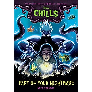 Part of Your Nightmare (Disney Chills, Book One) (Disney Chills, 1)