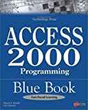 Access 2000 Programming Blue Book, Wayne Brooks and Lars Klander, 1576103285