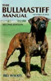 img - for The Bullmastiff Manual (The World of Dogs) book / textbook / text book