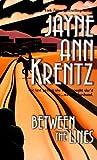 Between the Lines, Jayne Ann Krentz, 1551665956