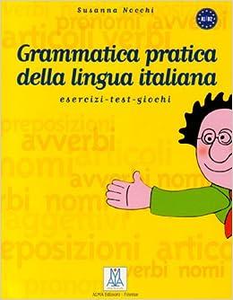 Grammatica Pratica Della Lingua Italiana Susanna Nocchi Ebook Download