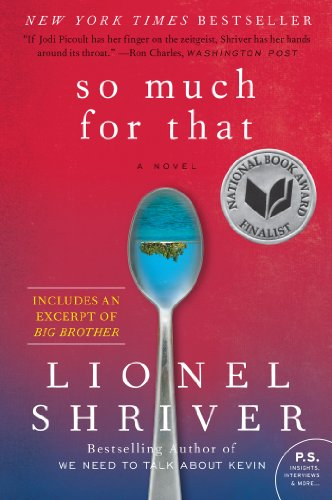 So Much for That: A Novel (P.S.)