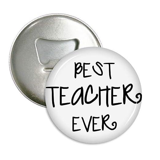 Mejor profesor Ever palabras citas redondo abridor de botellas ...