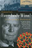 img - for Everybody Wins! A Life in Free Enterprise (CHF Series in Innovation and Entrepreneurship) book / textbook / text book