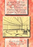 img - for AutoCAD for Interior Design and Space Planning Using AutoCAD 2000 book / textbook / text book