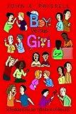 Boy Versus Girl, John A. Pristell, 1425903061