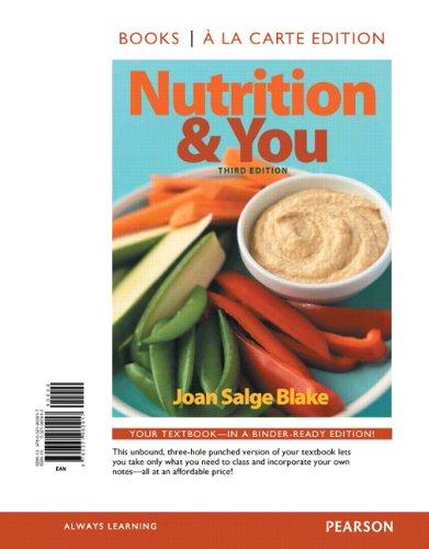 Nutrition & You, Books a la Carte Edition (3rd Edition)