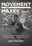 Movement Over Maxes: Developing The Foundation for Baseball Performance