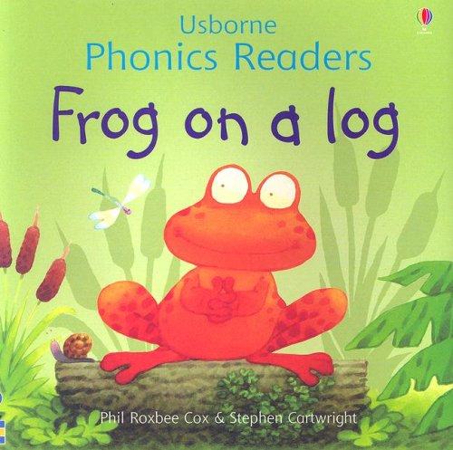 (Frog on a Log (Usborne Phonics Readers) )