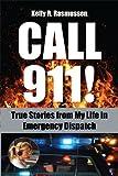 Call 911!, Kelly R. Rasmussen, 1590792165