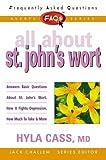 All about St. John's Wort, Hyla Cass, 0895298937