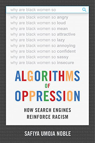 Pdf Engineering Algorithms of Oppression: How Search Engines Reinforce Racism