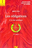 img - for Les obligations : Tome 2, Le fait juridique book / textbook / text book
