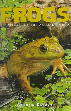 Read Online Frogs (Portrait of the Animal World) (A Portrait of the Animal World) pdf epub