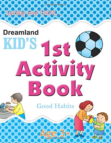 1st Activity Book - Good Habit: Good Habits (Kid's Activity Books)