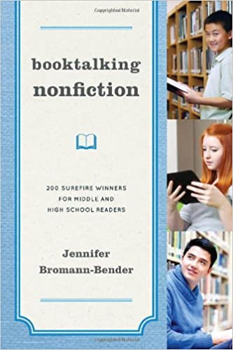 Booktalking Nonfiction 200 Surefire Winners For Middle And High